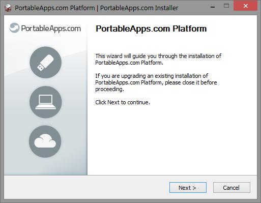 This wizard will guide you through the installation of the PortableApps.com Platform